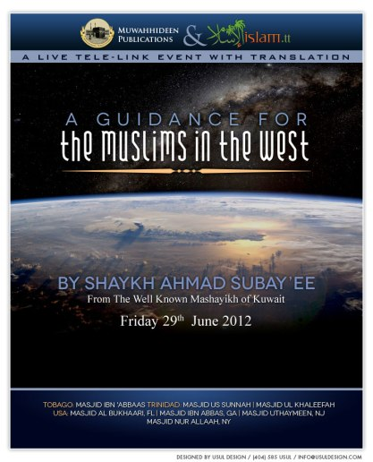 Guidance For The Muslims in The West by Shaykh Ahmad as-Subay'ee