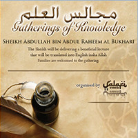 Gathering of Knowledge with Shaykh Abdullah Al-Bukhari