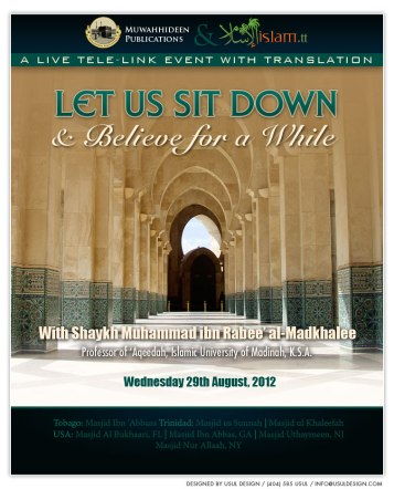 Let Us Sit Down and Believe for A While by Shaykh Muhammad ibn Rabee' al-Madkhalee