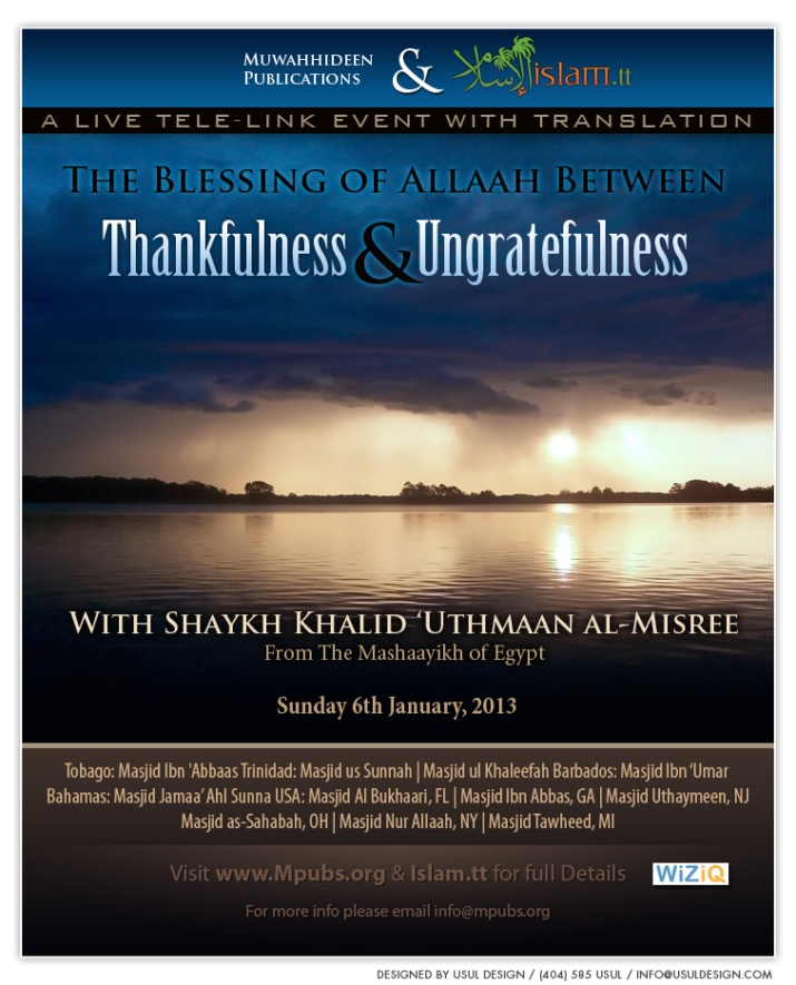 The Blessing of Allaah Between Thankfulness and Ungratefulness by Shaykh Khalid 'Uthmaan al-Misree