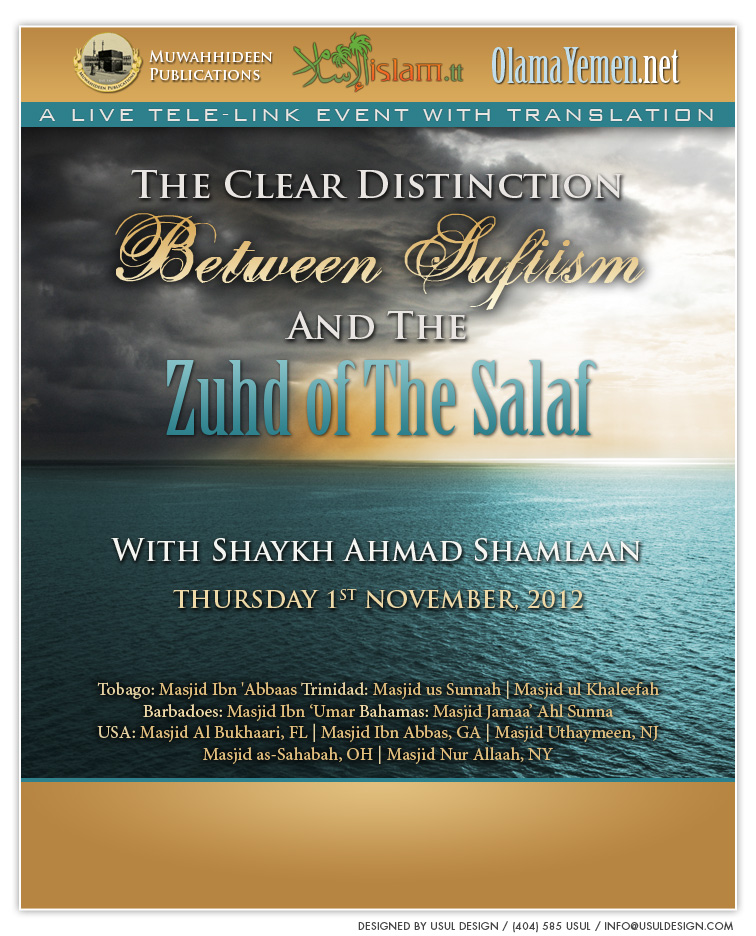 The Clear Distinction Between Sufism and The Zuhd of The Salaf by Shaykh Ahmad ibn Ahmad Shamlaan