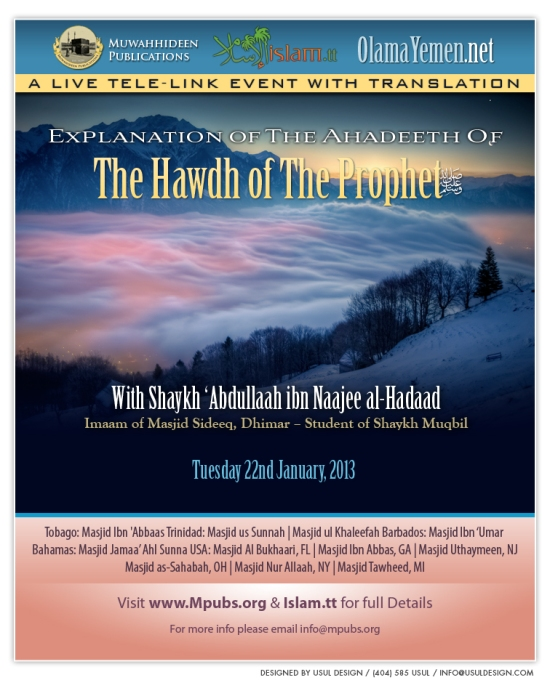 An Explanation of The Ahadeeth of The Hawdh of The Prophet (sallAllaahu 'alayhi wa sallam) by Shaykh 'Abdullaah al-Hadaad