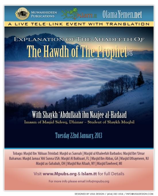 An Explanation of The Ahadeeth of The Hawdh of The Prophet (sallAllaahu 'alayhi wa sallam) by Shaykh 'Abdullaah al-Hadaad