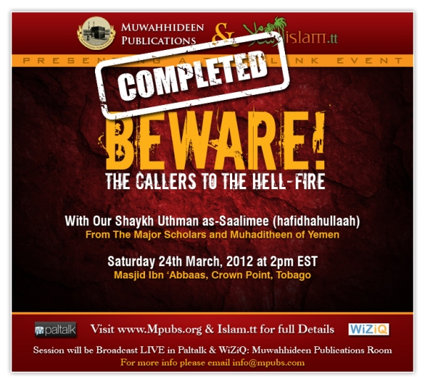 Beware! The Callers to The Hellfire by Shaykh Uthman as-Saalimee