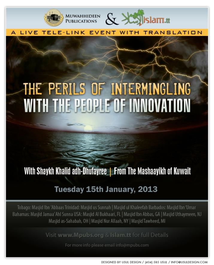 The Perils of Intermingling with The People of Innovation by Shaykh Khalid adh-Dhufayree