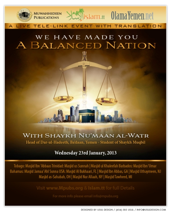 We Have Made You A Balanced Nation by Shaykh Nu'maan al-Watr