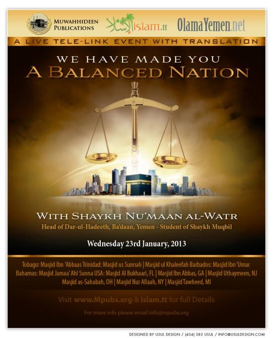 We Have Made You A Balanced Nation by Shaykh Nu'maan al-Watr
