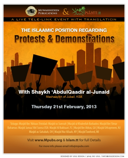 The Islaamic Position Regarding Protests and Demonstrations by Shaykh 'AbdulQaadir al-Junaid