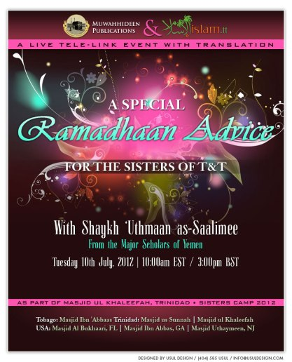 A Special Ramadhaan Advice for The Sisters by Shaykh 'Uthmaan as-Saalimee