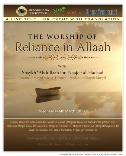A Very Important Matter of The Heart - The Worship of Reliance in Allaah - Shaykh ' Abdullah al-Hadaad