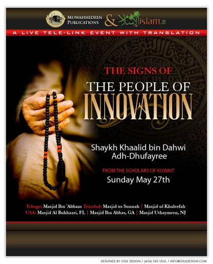 The Signs of The People of Innovation by Shaykh Khalid adh-Dhufayree