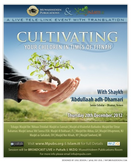 Cultivating Your Children in Times of Fitnah by Shaykh 'Abdullah adh-Dhamari