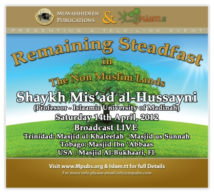 Remaining Steadfast in The Non-Muslim Lands - Shaykh Mis'ad al-Hussayni