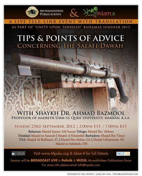 Tips and Points of Advice Concerning The Salafi Dawah - Shaykh Ahmad Bazmool