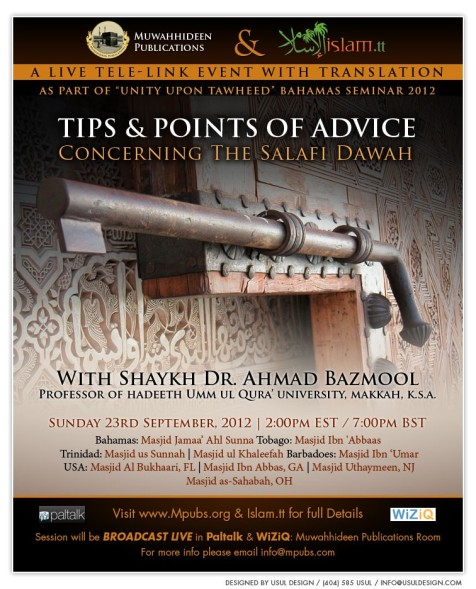 Tips and Points of Advice Concerning The Salafi Dawah - Shaykh Ahmad Bazmool