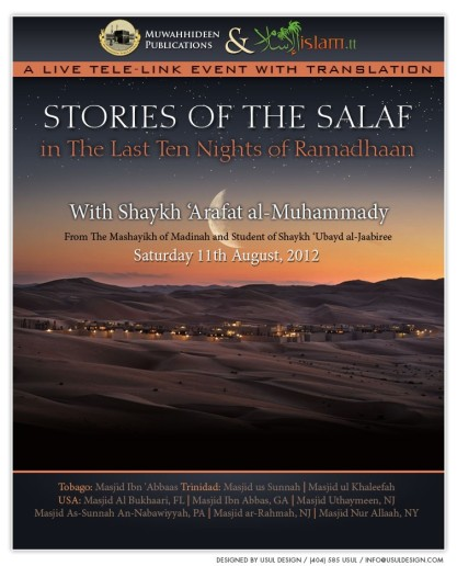 Stories of The Salaf in The Last Ten Nights of Ramadhaan by Shaykh 'Arafat Muhammady