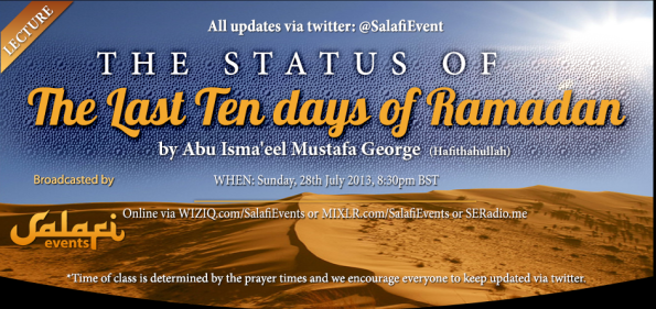 The Status of the Last Ten Days of Ramadaan-Mustafa George