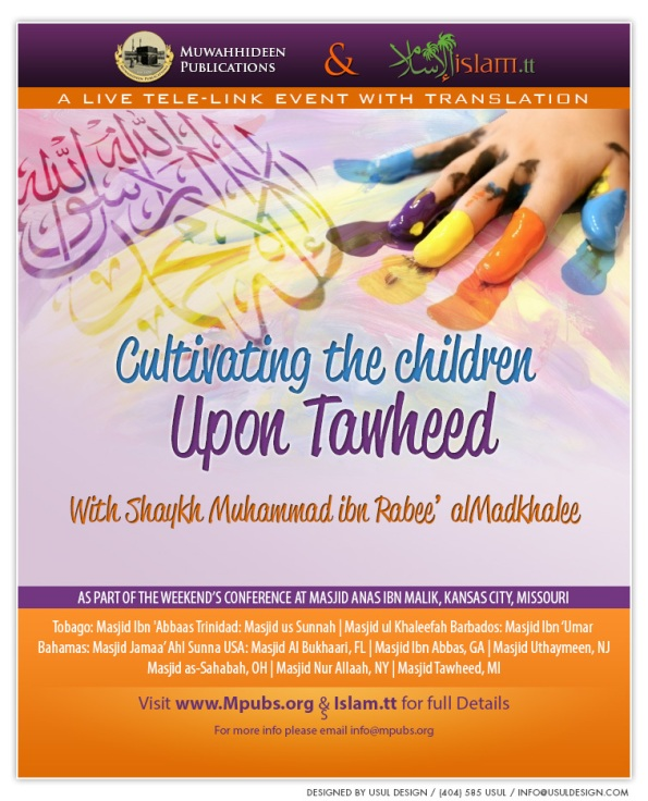 Cultivating The Children Upon Tawheed by Shaykh Muhammad ibn Rabee' al-Madkhalee