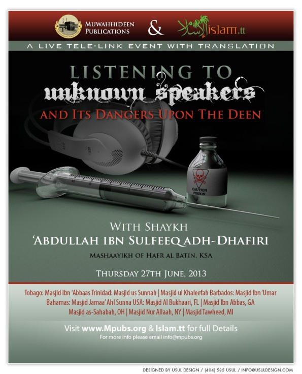 Listening To Unknown Speakers and Its Dangers Upon The Deen - Shaykh Abdullah Sulfeeq adh-Dhafiri