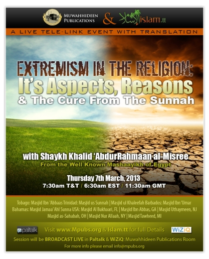 Extremism In The Religion - Its Aspects, Reasons and The Cure From The Sunnah by Shaykh Khalid ibn 'AbdurRahmaan al-Misree