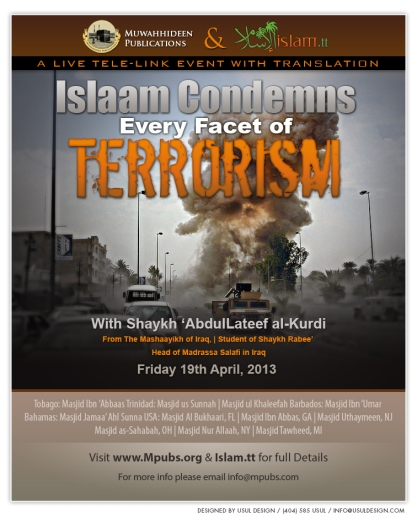 Islaam Condemns Every Facet of Terrorism by Shaykh AbdulLateef al-Kurdi
