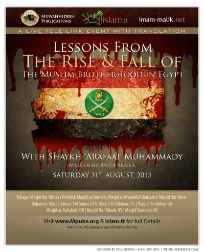 Lessons From The Rise and Fall of The Muslim Brotherhood in Egypt by Shaykh 'Arafat Muhammady