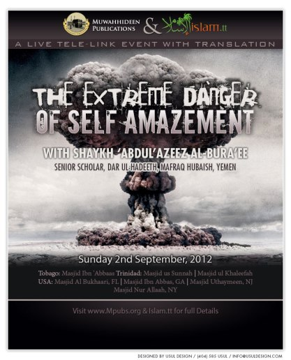 The Extreme Danger of Self-Amazement by Shaykh 'Abdul'Azeez ibn Yahya al-Bura'ee