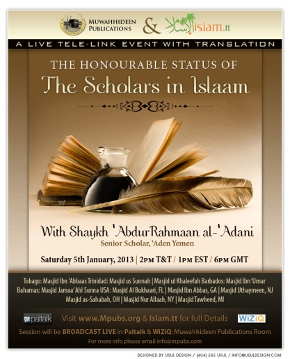 The Honourable Status of The Scholars in Islaam by Ash-Shaykh 'AbdurRahmaan al-'Adani