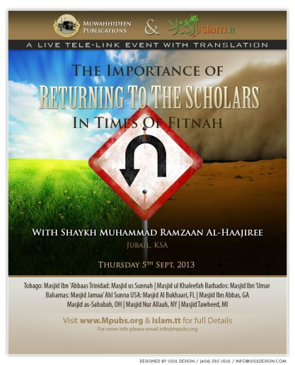 The Importance of Returning To The Scholars in Times of Fitnah by Shaykh Muhammad Ramzaan al-Haajiree