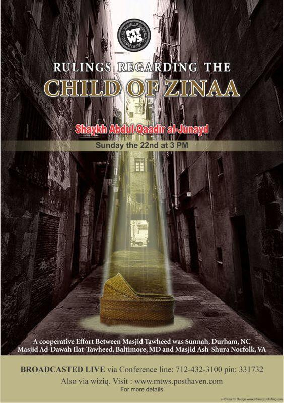 """Rulings On The Children Of Zinaa"" from Building A Salafi Community by Shaykh 'Abdul Qaadir Al-Junayd."