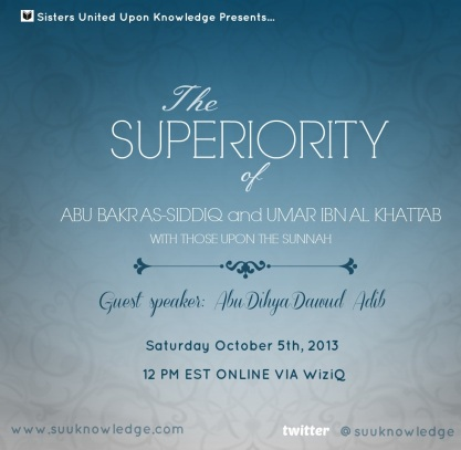 The Superiority of Abu Bakr As-Siddiq and Umar Ibn Al-Khattab – By Dawud Adib