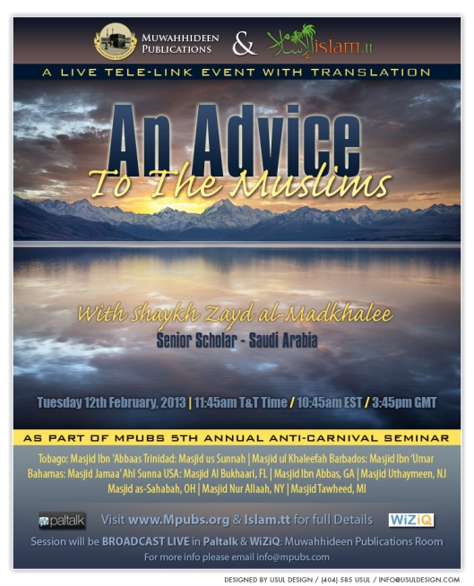 An Advice To The Muslims by Shaykh Zayd al-Madkhalee
