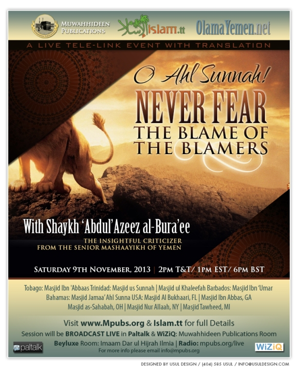 O Ahl Sunnah! Never Fear The Blame of The Blamers by Shaykh 'Abdul'Azeez al-Bura'ee