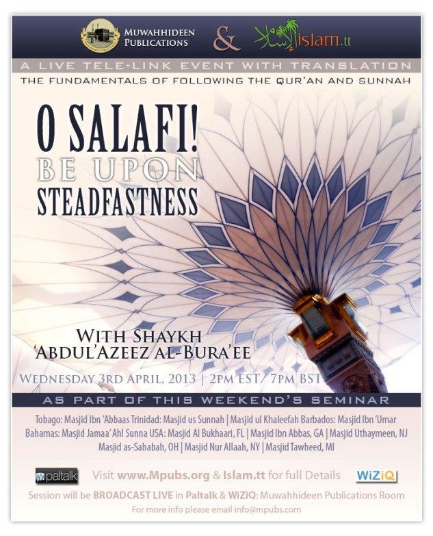 O Salafi! Be Upon Steadfastness by Shaykh 'Abdul'Azeez al-Bura'ee