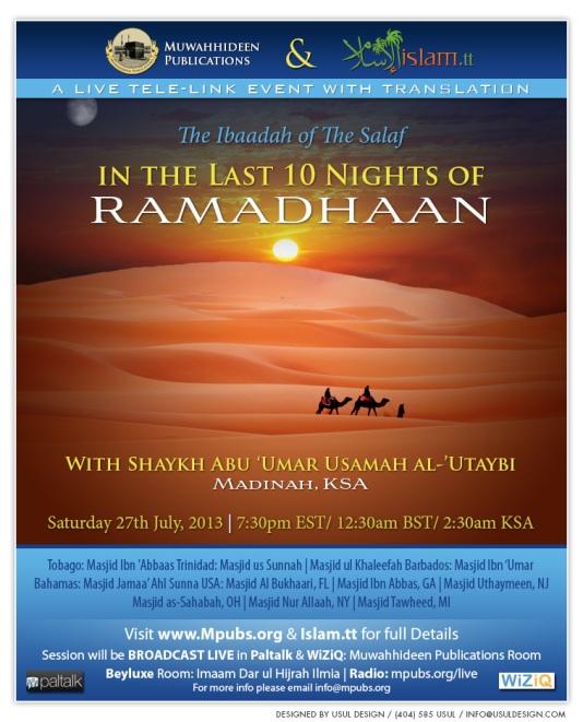 The Ibaadah of The Salaf In The Last Ten Nights of Ramadhaan - Shaykh Usamah al-Utaybi