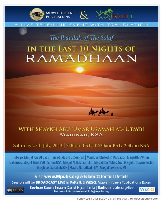 The Ibaadah of The Salaf In The Last Ten Nights of Ramadhaan - Shaykh Usamah al-Utaybi