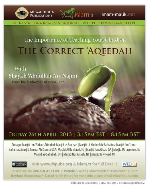 The Importance of Teaching Your Children The Correct Aqeedah by Shaykh Abdullah An-Najmi